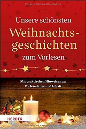 Unsere schönsten Weihnachtsgeschichten - erschienen im Herder-Verlag